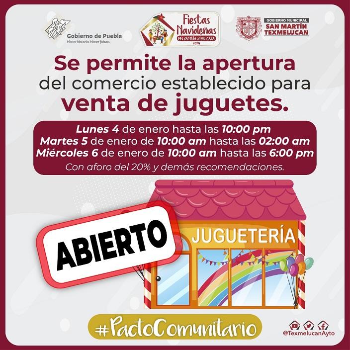 JUGUETERIAS DE TEXMELUCAN PODRAN COMERCIALIZAR SUS PRODUCTOS DURANTE EL 45 Y 6 DE ENERO1