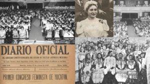 El 13 de enero de 1916 se realizó el 1er congreso feminista en Yucatán, en donde se acordó que era imprescindible el voto de la mujere